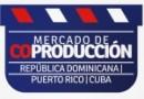 Conoce los proyectos seleccionados del III Mercado de Coproducción Puerto Rico- República Dominicana- Cuba